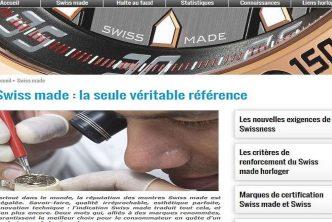 Swiss made controversé- Les marques horlogères en ordre dispersé face aux nouvelles dispositions de la FH sur le Swiss Made.