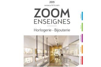 ZOOM ENSEIGNES 2019 : HORLOGERIE BIJOUTERIE ANALYSE DES MARCHÉS EUROPÉENS